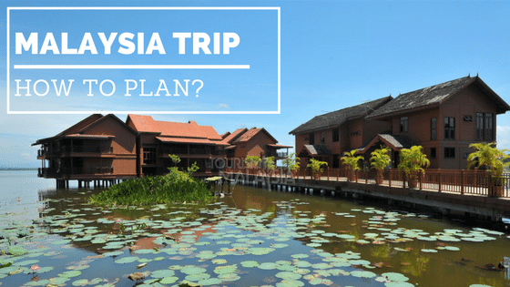 how to plan malaysia trip