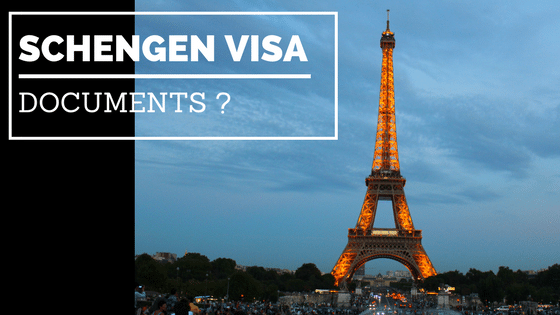 Documents needed for Schengen Visa