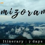 itinerary for mizoram