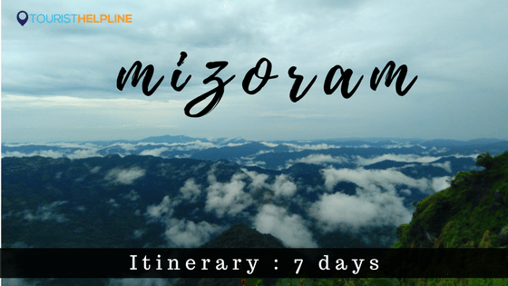 itinerary for mizoram
