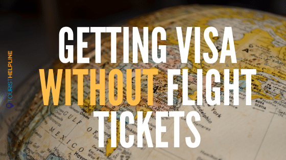 visa without flight ticket